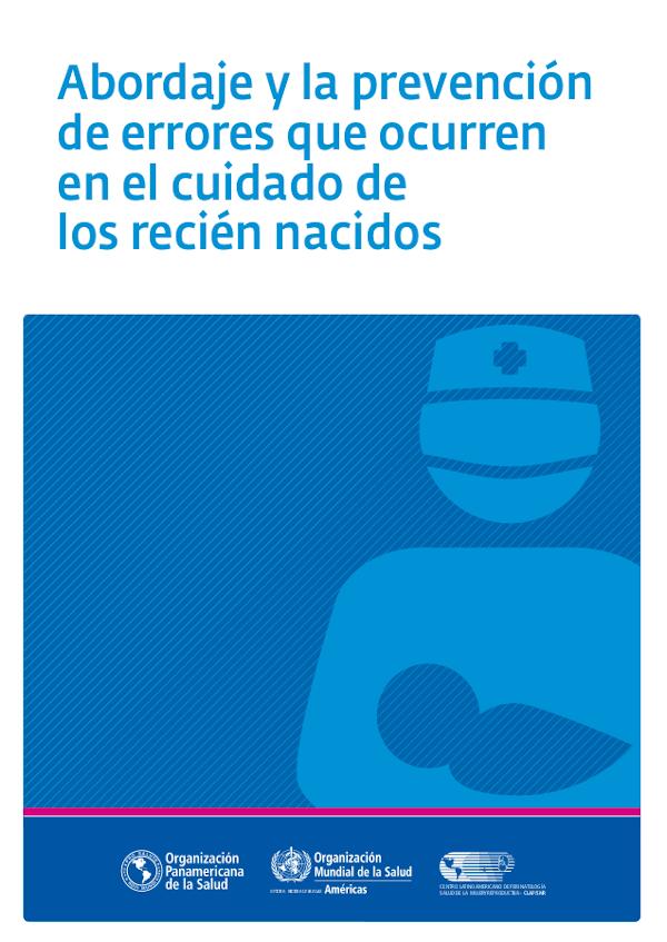 Abordaje y prevención de errores que ocurren en el cuidado de los recién nacidos