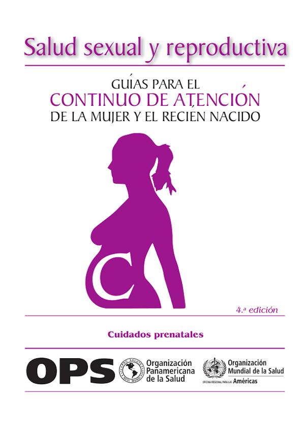 Guías para el continuo de atención de la mujer y el recién nacido